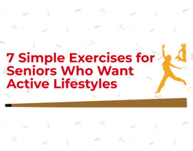 7 Easy Exercises to Increase Activity in Seniors [Infographic]